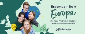 4 junge Menschen, daneben Aufschrift Erasmus und du gleich Europa. Entdecken Sie die neue Programm-Website